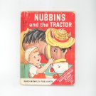 Nubbins & The Tractor by Sinnickson Childrens Book Vintage Rand McNally Publisher Elf Book