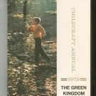 Childcraft Annual 1972 The Green Kingdom Vintage Hard Cover Child Book