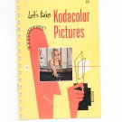 Vintage Kodak Let&#39;s Take Kodacolor Pictures 1951