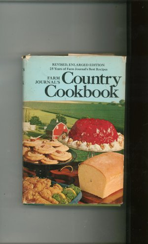 Farm Journal's Country Cookbook Revised & Enlarged Vintage 1972 Hard Cover With Dust Jacket