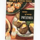 Vintage 250 Ways Of Serving Potatoes Cookbook Culinary Arts Encyclopedia Of Cooking 13 1953