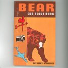 Vintage Bear Cub Scout Book Boy Scouts Of America 1977  0839532318