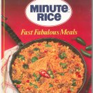 Minute Rice Fast Fabulous Meals Cookbook Hard Cover 1881768197