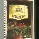 The Elsah Landing Restaurant Cookbook Hard Cover 0960615008