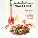 Jack LaLanne's Power Juicer Recipes For Healthy Living Cookbook