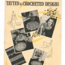 Tatted & Crocheted Designs Star Book 30 American Thread Company Vintage 1944