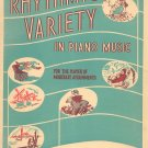 Rhythmic Variety In Piano Music Vintage Theodore Presser Co.