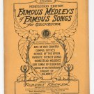 Famous Medleys Of Famous Songs For Orchestra Perfection Edition Piano Vintage