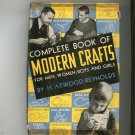 Complete Book Of Modern Crafts by Atwood Reynolds Vintage Hard Cover