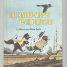 The Knobby Boys To The Rescue by Devlin Hard Cover Vintage Children's Book