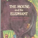 The Mouse And The Elephant by Walker & Tezel Hard Cover Vintage Children&#39;s Book