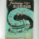 Vintage Fastening Methods For Aluminum by Reynolds Metals Company 1951