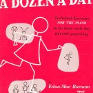 A Dozen A Day Book 3 Technical Exercises For The Piano by Edna Burnam