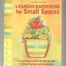 Lasagna Gardening For Small Spaces Organic by Patricia Lanza 0875968864