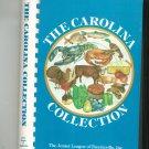 The Carolina Collection Cookbook Junior League Fayetteville North Carolina 1982