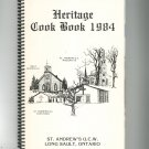 Heritage Cookbook 1984 Regional Church St. Andrew&#39;s U.C.W. Long Sault, Ontario