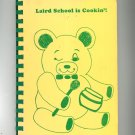 Laird School Is Cookin' Cookbook Regional Arizona 1986