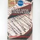 Pillsbury Make Mine Chocolate Cookbook 0824182065