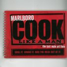 Marlboro Cook Like A Man Cookbook The Last Male Art Form Grill Smoke BBQ