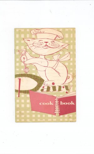 Dairy Cookbook by National Dairy Council Vintage 1959
