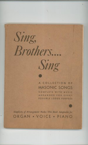 Sing Brothers Sing Collection Of 152 Masonic Songs By Carl F. Price Vintage 1940