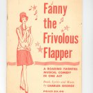 Fanny The Frivolous Flapper Musical Comedy In One Act by Charles George Vintage 1960