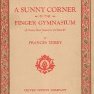 A Sunny Corner In The Finger Gymnasium by Frances Terry Piano Music