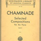 Chaminade For Piano Schirmer&#39;s Library Volume 212 Book II