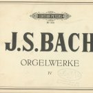 J. S. Bach Orgelwerke IV Edition Peters Number 243 Vintage