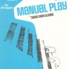 Manual Play Level Two Music Book by David C. Glover Belwin Organ Library Vintage