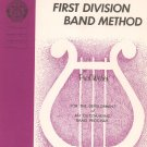 First Division Band Method by Fred Weber Part Four Horn in F Belwin