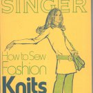 Singer How To Sew Fashion Knits Vintage 1972