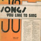 Vintage 56 Songs You Like To Sing Music Book G. Schirmer Inc. 1937
