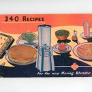 340 Recipes For The New Waring Blendor Vintage 1947