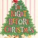 The Night Before Christmas Clement C. Moore Hard Cover Grosset & Dunlap 0448029359