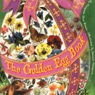 The Golden Egg Book by Margaret Brown Vintage Golden Book 0307120457 Hard Cover