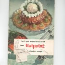Let's Get Acquainted With Your Hotpoint Electric Range Cookbook Vintage