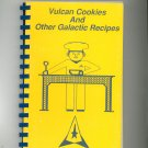 Vulcan Cookies And Other Galactic Recipes Cookbook Regional USS Aracturus NCC 1807 New York