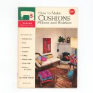 How To Make Cushions Pillows Bolsters By Singer Book Number 120 Vintage