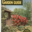 The 1952 Home Garden Guide How To Grow Flowers Plus Vintage