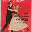 Let's Dance With Marge & Gower Champion by Bob Thomas Vintage Samba Waltz Foxtrot Rumba Mambo