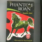 The Phantom Roan Vintage Hard Cover Grosset & Dunlap Famous Horse Stories