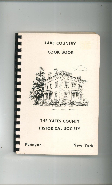 Lake Country Cookbook Regional Yates County Historical Society New York