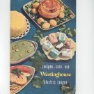 Recipes Care Use Westinghouse Electric Ranges Cookbook Vintage 1949 Model A774-49 Plus