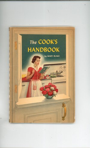The Cook's Handbook Cookbook By Mary Blake Carnation Milk Vintage 1951