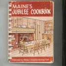 Maine's Jubilee Cookbook Regional Sesquicentennial Year Vintage 1976