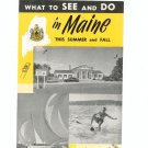 What To See And Do In Maine This Summer & Fall 1955 Travel Brochure / Guide Vintage