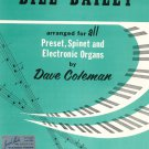 Bill Bailey Won't You Come Home Sheet Music Vintage Organs Dave Coleman