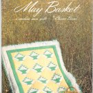 May Basket Quilt By Eleanor Burns