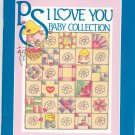 PS I Love You Baby Collection Quilts  Milligan & Smith 0962247723
